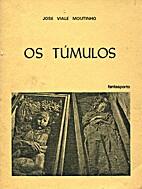 Os Túmulos by José Viale Moutinho