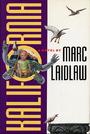 Kalifornia. - Marc Laidlaw