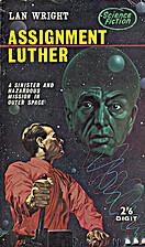 Assignment Luther by Lan Wright