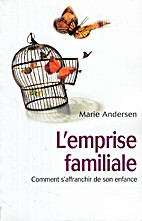 L'emprise familiale by Marie Andersen