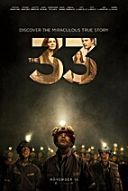 The 33 [2015 film] by Patricia Riggen