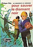 Pour sauver le diamant noir by Philippe Ebly