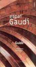 Espai Gaudi Guide (English) (Centre Cultural…