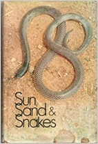 Sun, Sand and Snakes by Stephen Spawls