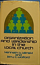 Organization and Leadership in the Local…