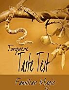 Taste Test: Familiar Magic by Misa Izanaki