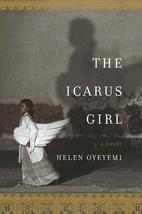 The Icarus Girl by Helen Oyeyemi