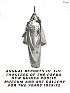 Annual reports of the Trustees of the Papua…