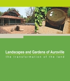 Landscapes and Gardens of Auroville: The…