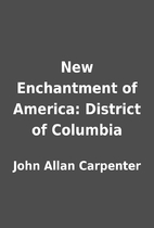 New Enchantment of America: District of…