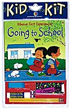 Going to School Kid Kit by Anne Civardi