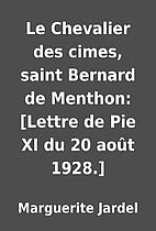 Le Chevalier des cimes, saint Bernard de…