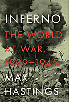 Inferno: The World at War, 1939-1945 by Max…