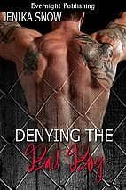 Denying the Bad Boy (Tattooed and Pierced,…