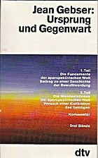 Ursprung und Gegenwart, 3 Bde. by Jean…