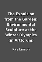 The Expulsion from the Garden: Environmental…
