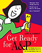 Get Ready for A & P by Lori K. Garrett