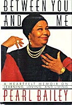 Between You and Me by Pearl Bailey