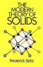 The Modern Theory of Solids by Frederick…