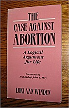 The Case Against Abortion: A Logical…