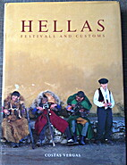 Hellas Festivals and Customs by Kōstas…