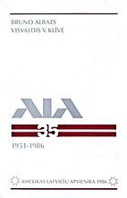 ALA: Amerikas latviešu apvienība,…