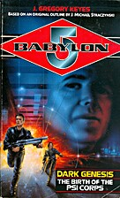 Babylon 5: Psi Corps #1: Dark Genesis: The…