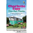 Charlotte Figg Takes Over Paradise by Joyce…