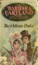 The Odious Duke by Barbara Cartland