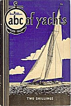 Ian Allan - Abc Of Yachts 1954 by C.…
