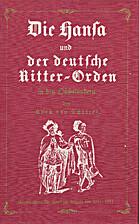 Die Hansa und der deutsche Ritter-Orden in…