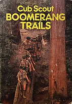 Cub Scout Boomerang Trails by Scout…