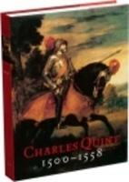 Karel V 1500-1558 de keizer en zijn tijd by…