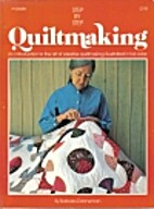 Step-by-step quiltmaking (The Golden Press…