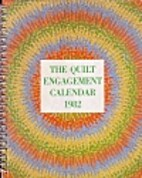 The Quilt Engagement Calendar 1982 by Cyril…