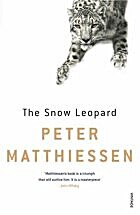 The Snow Leopard (Penguin Classics) by Peter…