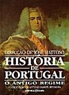 História de Portugal Vol 4 O Antigo Regime…
