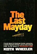 The Last Mayday by Keith Wheeler