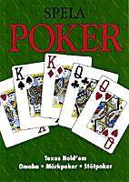 Spela poker : Texas hold'em, Omaha,…