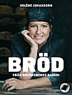 Bröd från Brunkebergs bageri by…