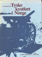 Tyske kystfort i Norge by Jan Egil Fjørtoft