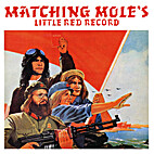 Little Red Record by Matching Mole (Musical…
