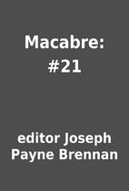 Macabre: #21 by editor Joseph Payne Brennan