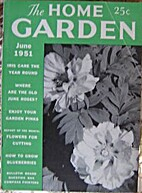 The Home Garden Volume 17 Number 06 1951…