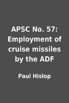 APSC No. 57: Employment of cruise missiles…
