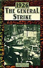 The General Strike, 1926 by Jeffrey Skelley