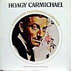 The Legendary Hoagy Carmichael by Hoagy…