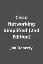 Cisco Networking Simplified (2nd Edition) by…