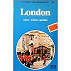 London. Sehen - erleben - geniessen by…