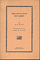 The last days of Kit Carson by Henry Remsen…